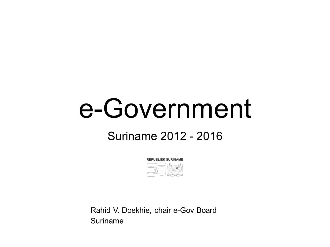 e-Government Suriname 2012 - 2016