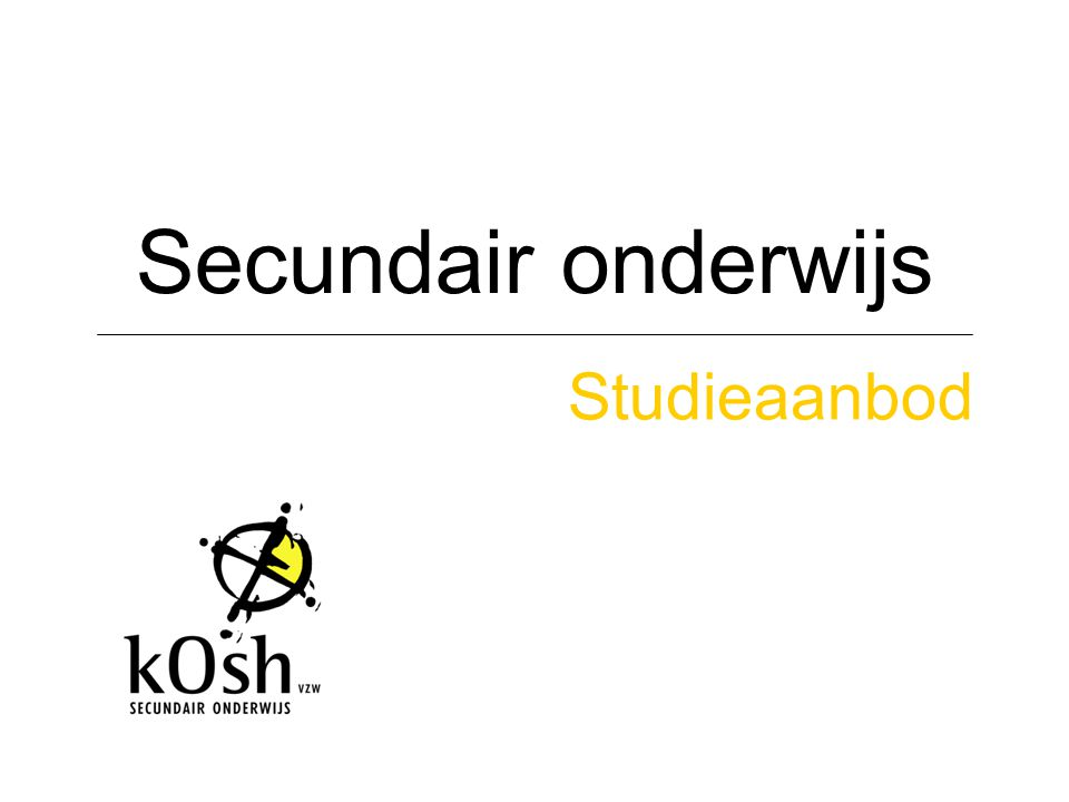 Secundair onderwijs Studieaanbod