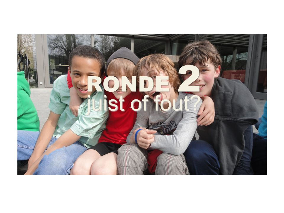 RONDE 2 juist of fout
