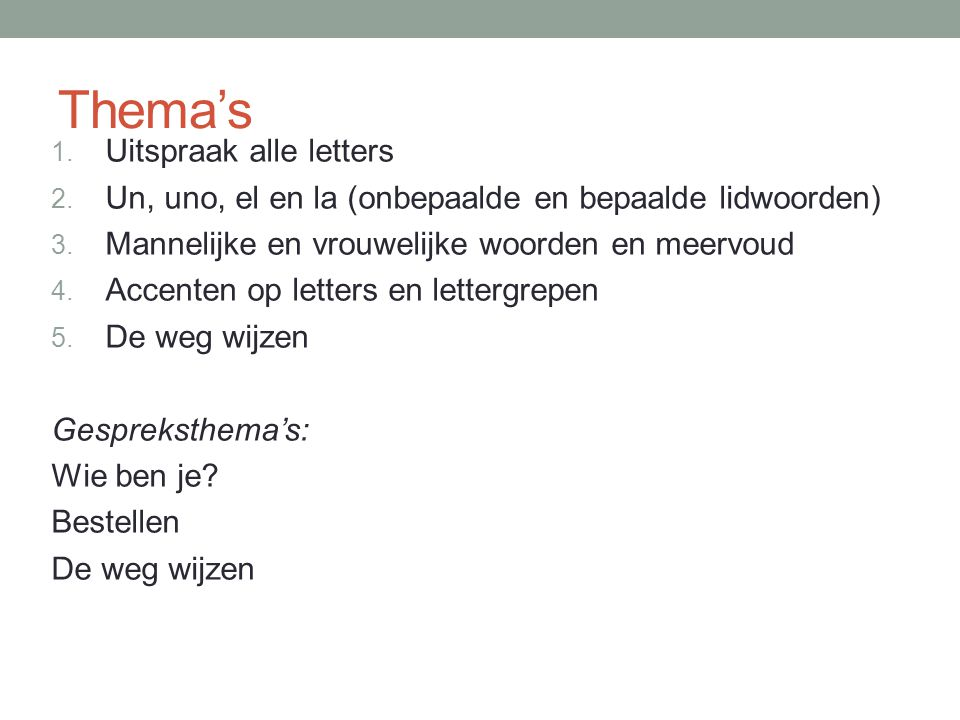 Thema's Uitspraak alle letters