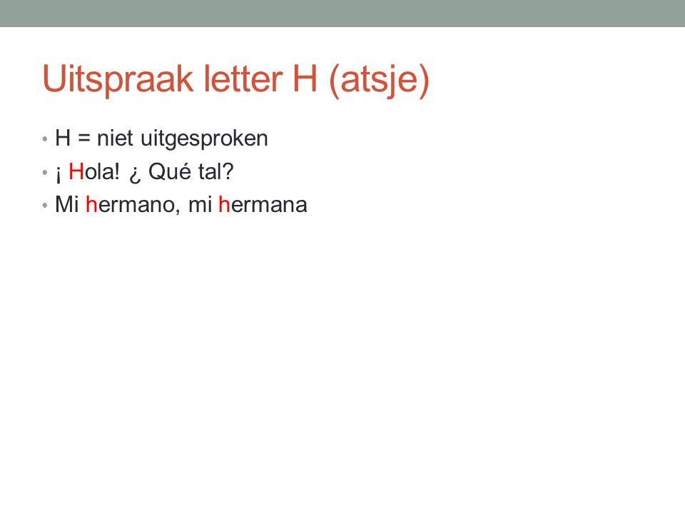 Uitspraak letter H (atsje)