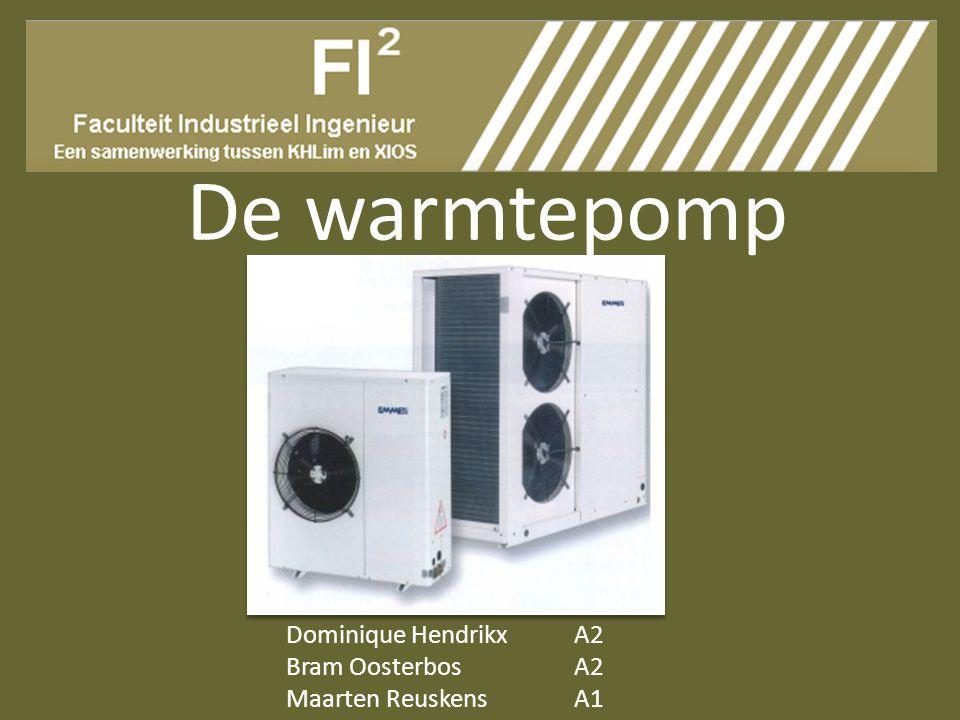 De warmtepomp Dominique Hendrikx A2 Bram Oosterbos A2
