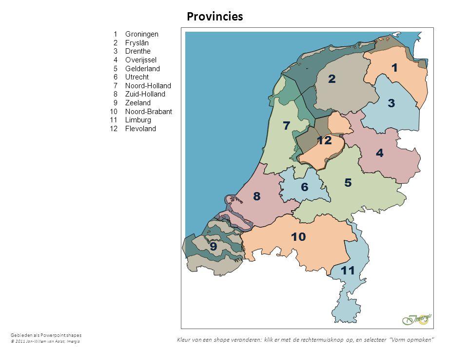 Provincies 1. 2. 3. 4. 5. 6. 7. 8. 9. 10. 11. 12. Groningen. Fryslân. Drenthe. Overijssel.