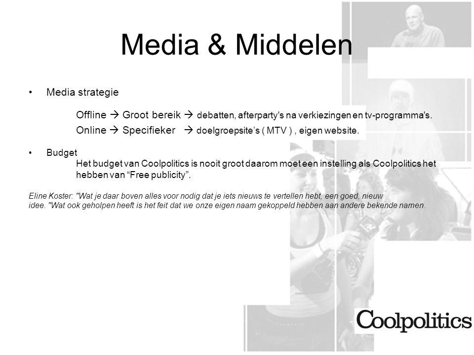 Media & Middelen Media strategie