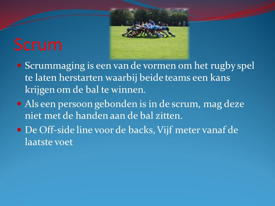 Scrum Scrummaging is een van de vormen om het rugby spel te laten herstarten waarbij beide teams een kans krijgen om de bal te winnen.