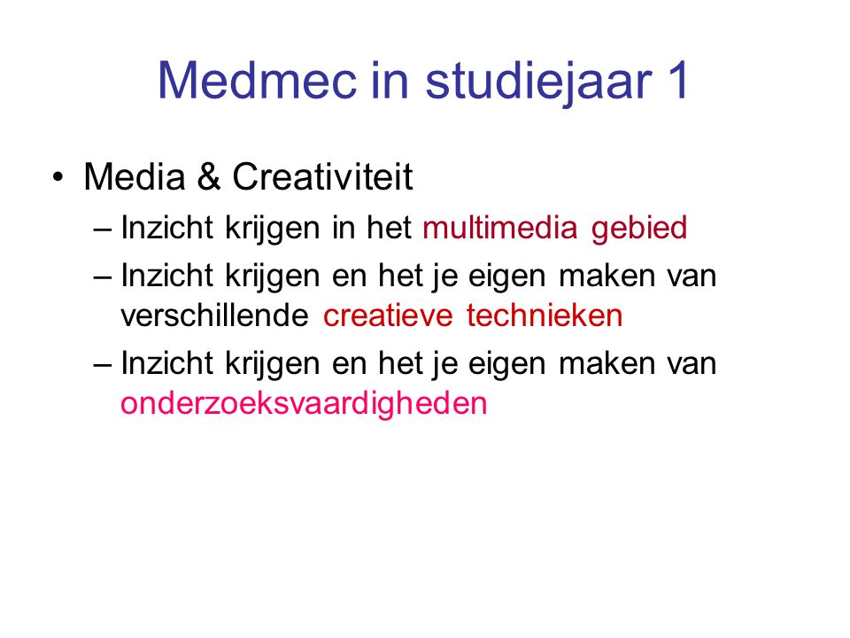 Medmec in studiejaar 1 Media & Creativiteit