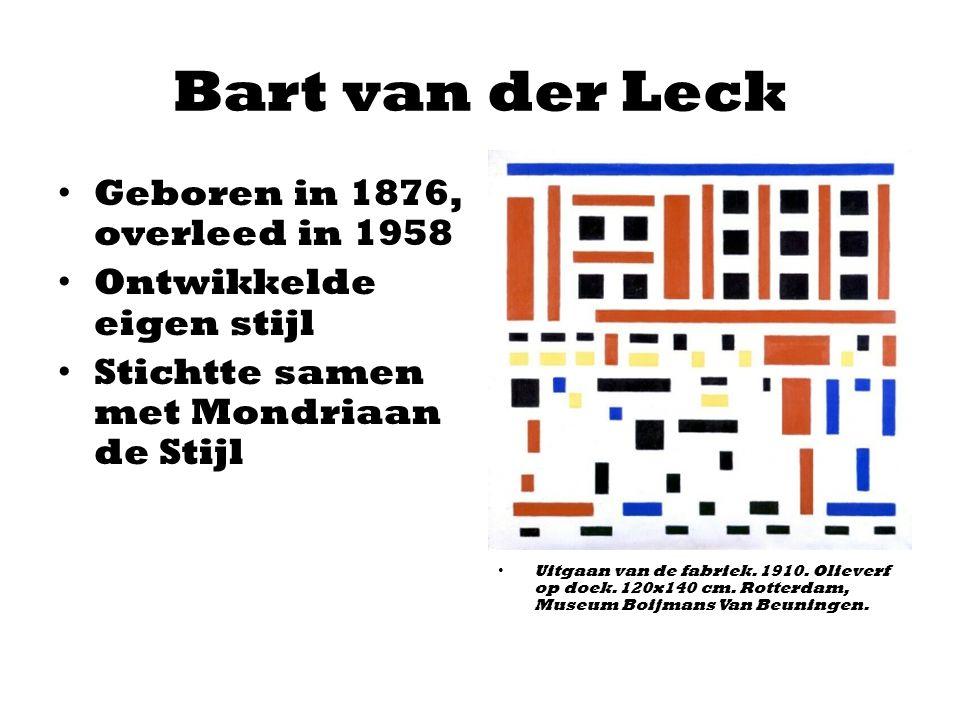 Bart van der Leck Geboren in 1876, overleed in 1958