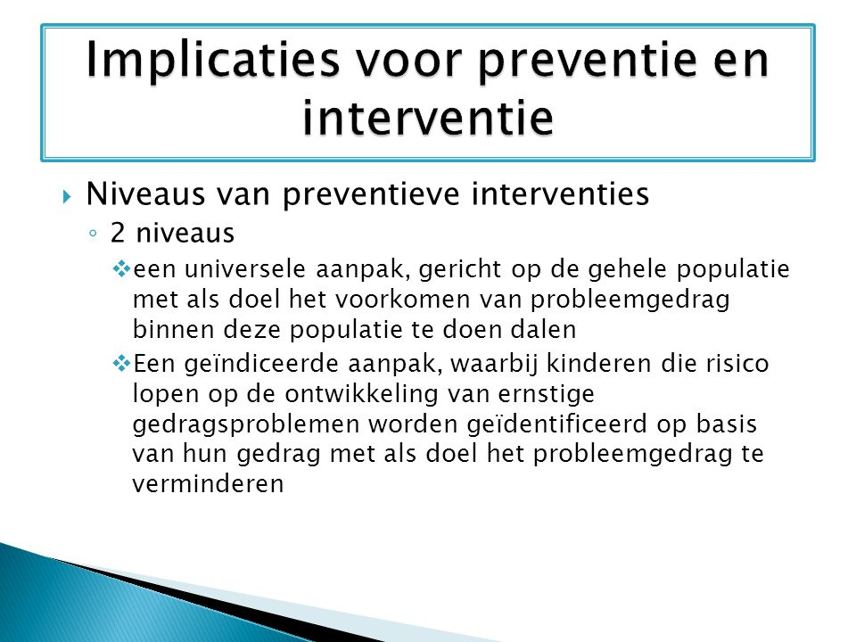 Implicaties voor preventie en interventie