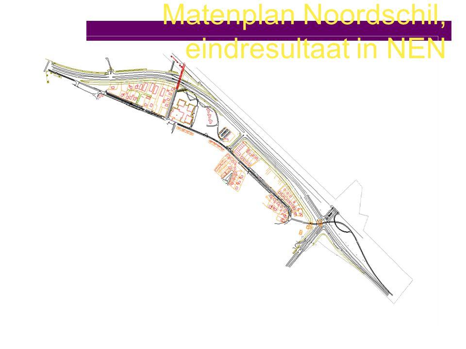 Matenplan Noordschil, eindresultaat in NEN