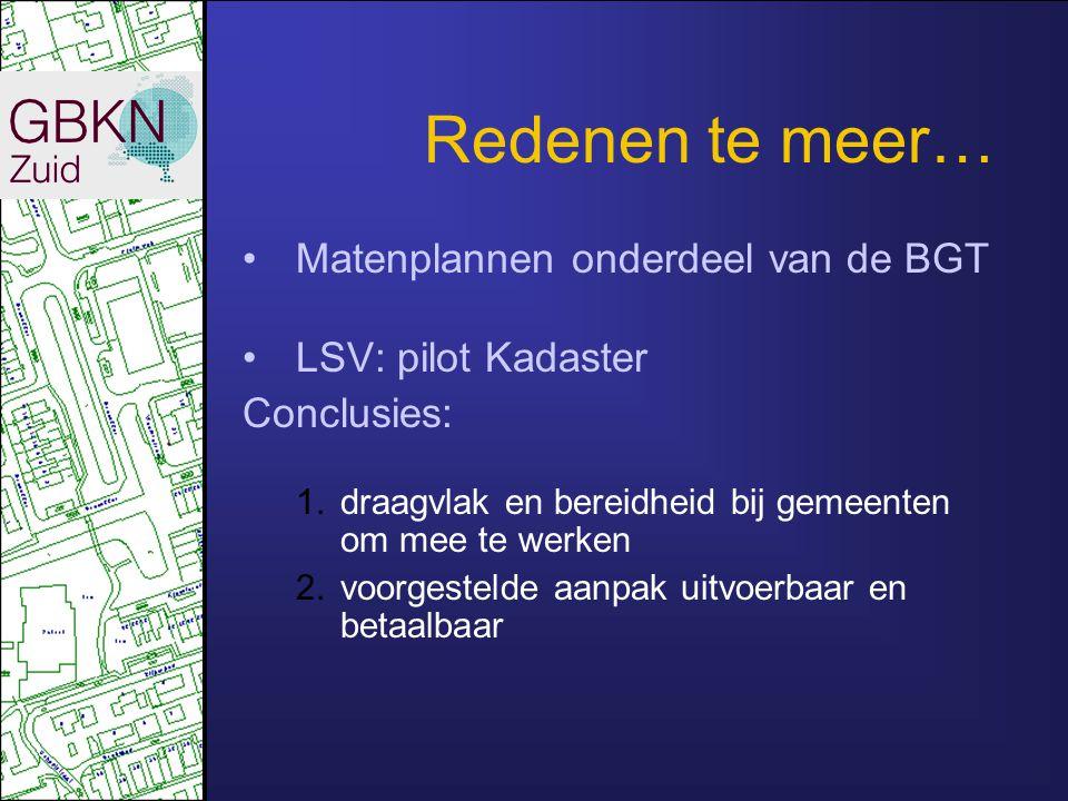 Redenen te meer… Matenplannen onderdeel van de BGT LSV: pilot Kadaster