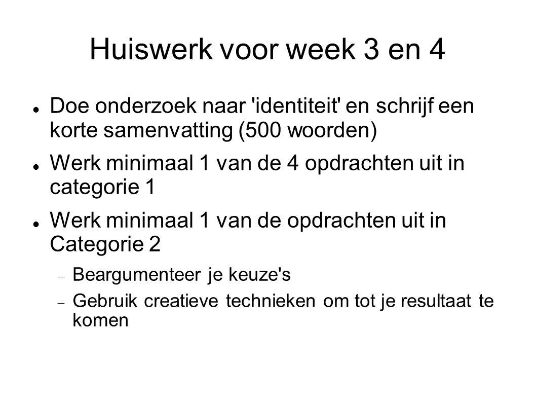 Huiswerk voor week 3 en 4 Doe onderzoek naar identiteit en schrijf een korte samenvatting (500 woorden)