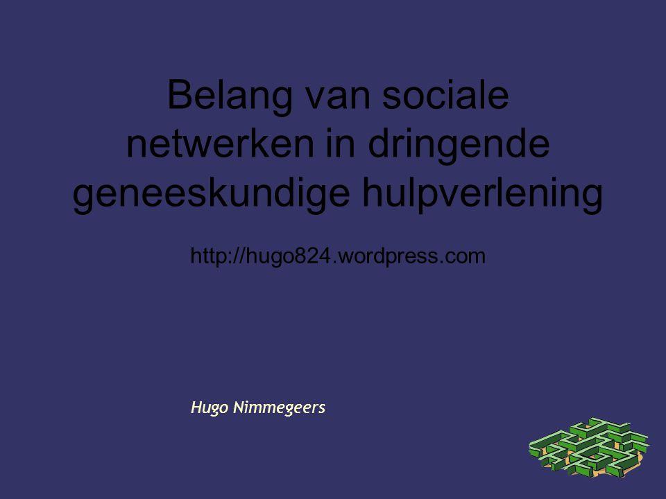 Belang van sociale netwerken in dringende geneeskundige hulpverlening