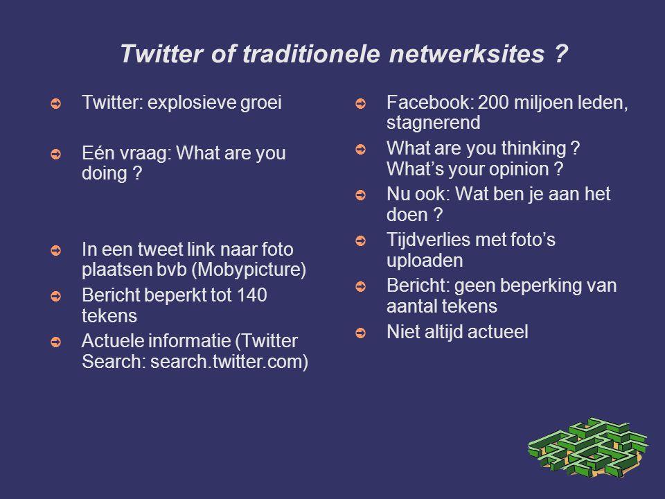 Twitter of traditionele netwerksites