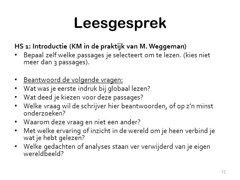Leesgesprek HS 1: Introductie (KM in de praktijk van M. Weggeman)