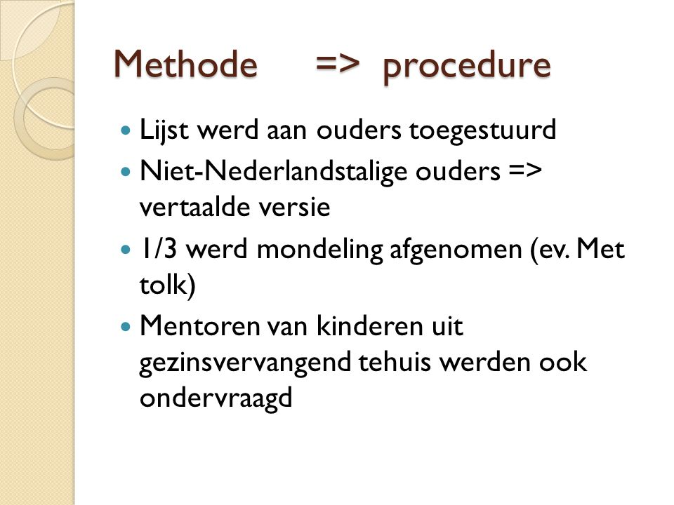 Methode => procedure