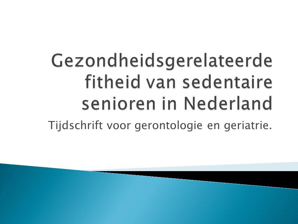 Gezondheidsgerelateerde fitheid van sedentaire senioren in Nederland