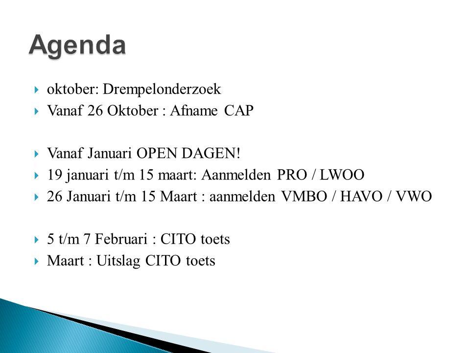 Agenda oktober: Drempelonderzoek Vanaf 26 Oktober : Afname CAP
