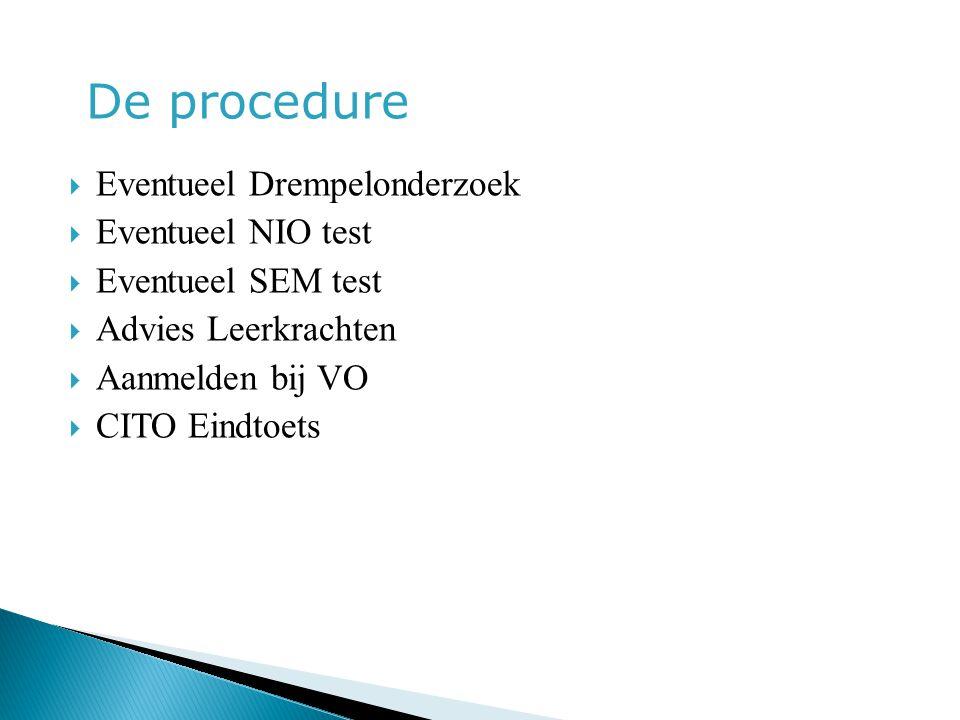 De procedure Eventueel Drempelonderzoek Eventueel NIO test