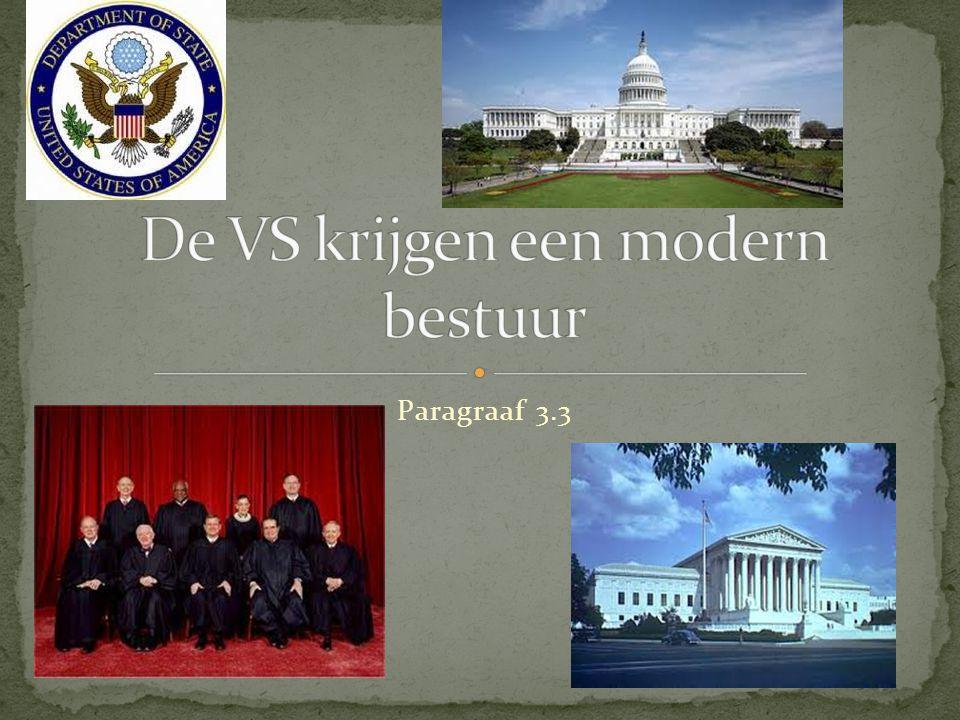 De VS krijgen een modern bestuur