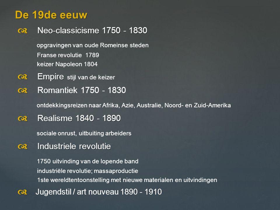 De 19de eeuw d Neo-classicisme 1750 - 1830