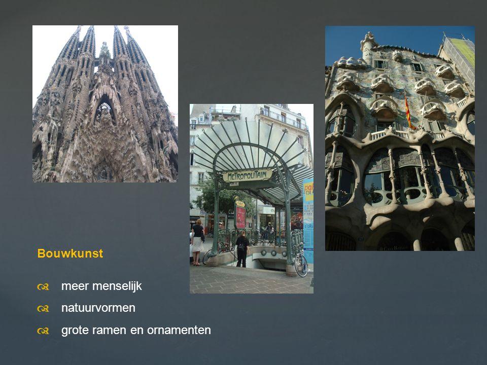 Bouwkunst d meer menselijk d natuurvormen d grote ramen en ornamenten