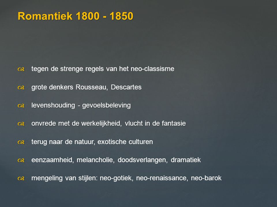 Romantiek 1800 - 1850
