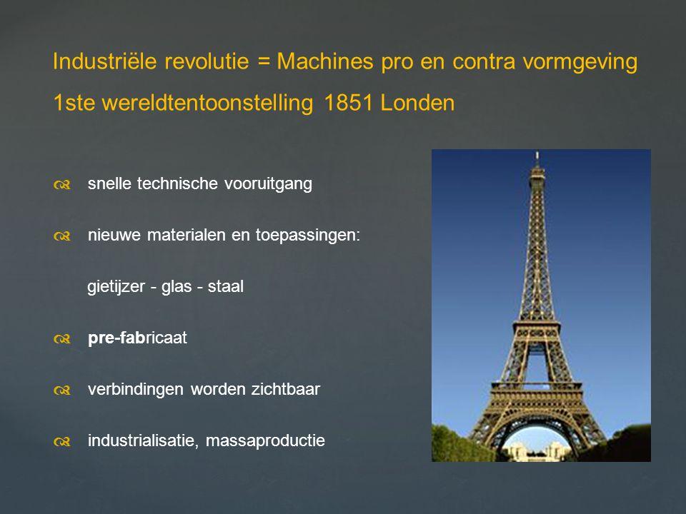 Industriële revolutie = Machines pro en contra vormgeving