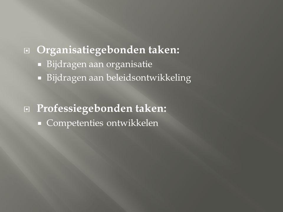 Organisatiegebonden taken: