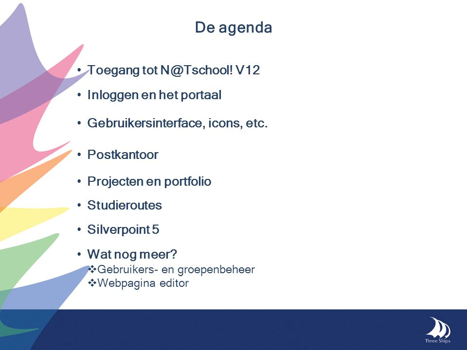 De agenda Toegang tot N@Tschool! V12 Inloggen en het portaal