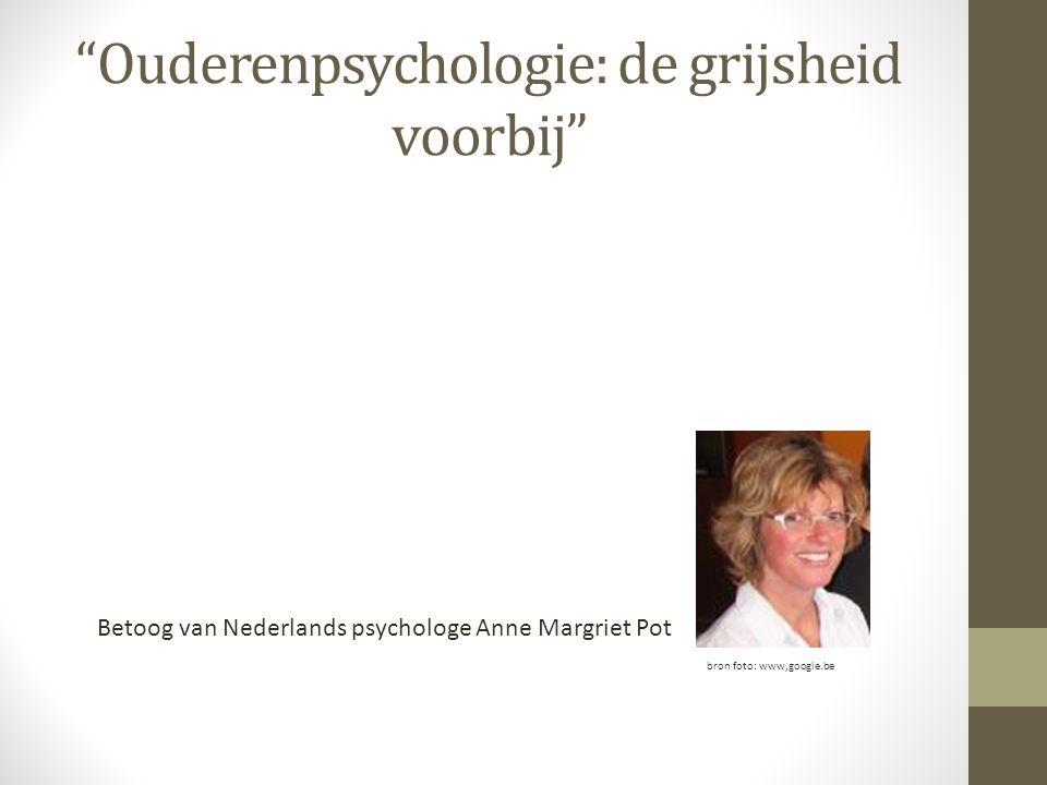 Ouderenpsychologie: de grijsheid voorbij