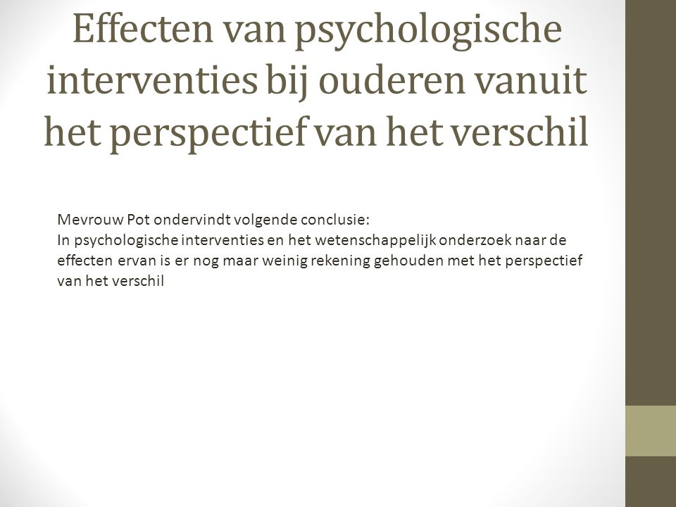Effecten van psychologische interventies bij ouderen vanuit het perspectief van het verschil