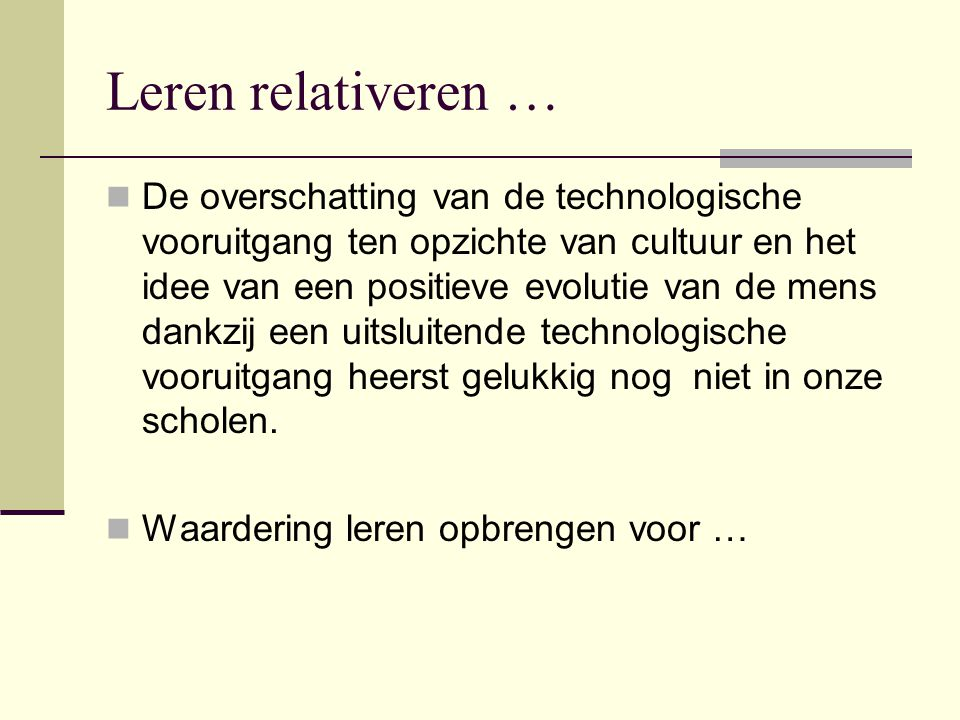 Leren relativeren …
