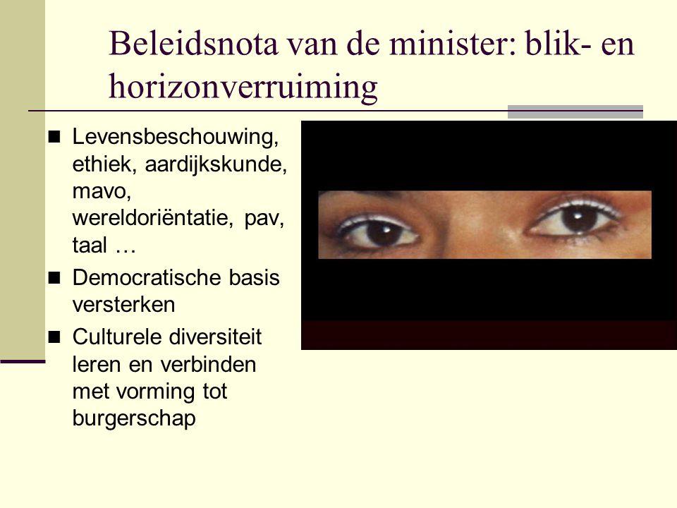 Beleidsnota van de minister: blik- en horizonverruiming