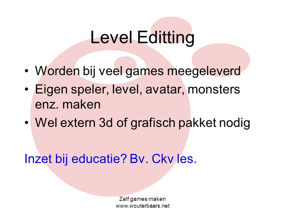 Level Editting Worden bij veel games meegeleverd