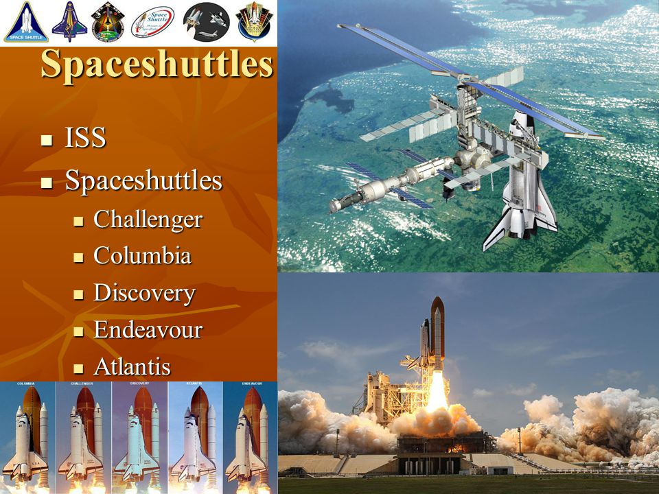 Spaceshuttles ISS Spaceshuttles Challenger Columbia Discovery