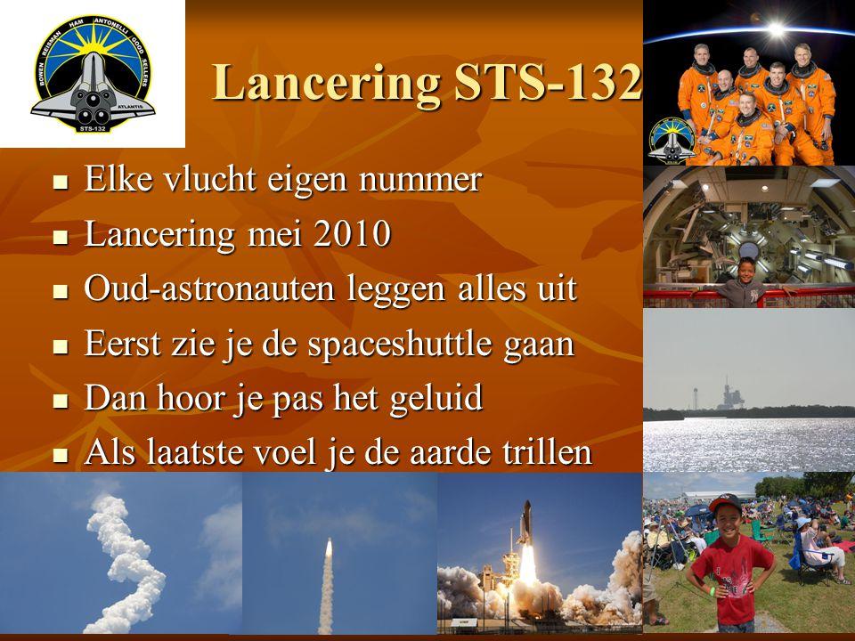 Lancering STS-132 Elke vlucht eigen nummer Lancering mei 2010