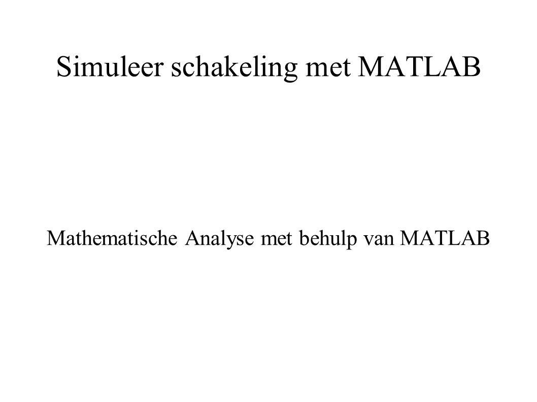 Simuleer schakeling met MATLAB