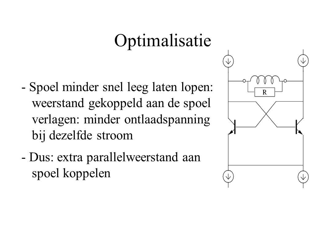Optimalisatie - Spoel minder snel leeg laten lopen: weerstand gekoppeld aan de spoel verlagen: minder ontlaadspanning bij dezelfde stroom.