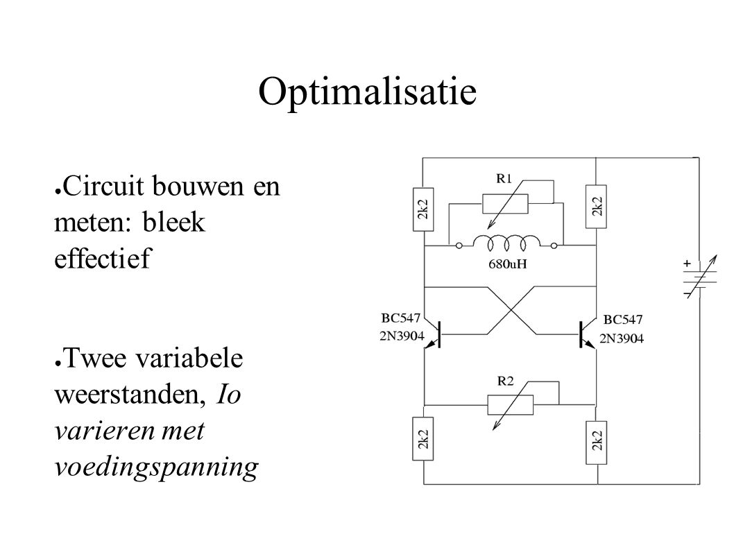 Optimalisatie Circuit bouwen en meten: bleek effectief