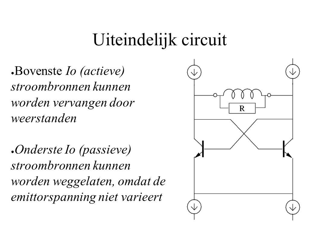 Uiteindelijk circuit Bovenste Io (actieve) stroombronnen kunnen worden vervangen door weerstanden.