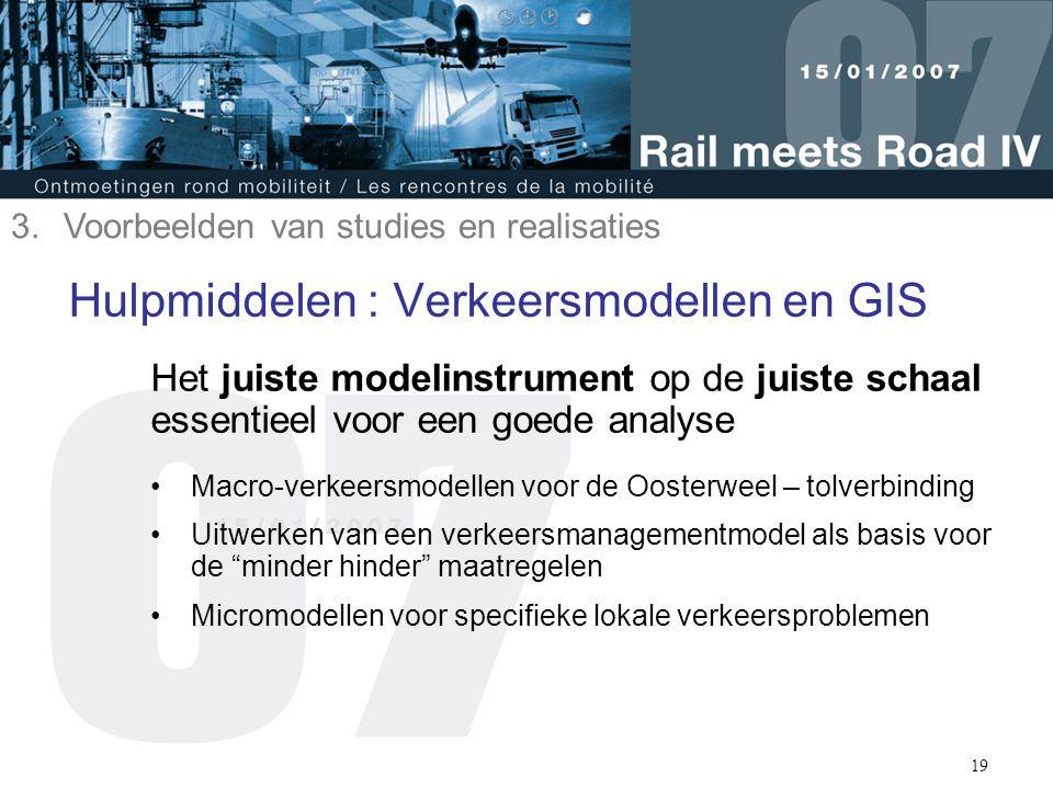Hulpmiddelen : Verkeersmodellen en GIS