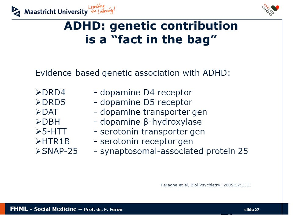 ADHD: genetic contribution is a fact in the bag
