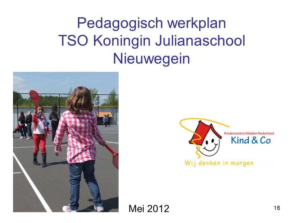 Pedagogisch werkplan TSO Koningin Julianaschool Nieuwegein