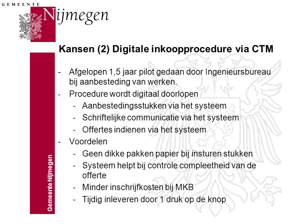 Kansen (2) Digitale inkoopprocedure via CTM