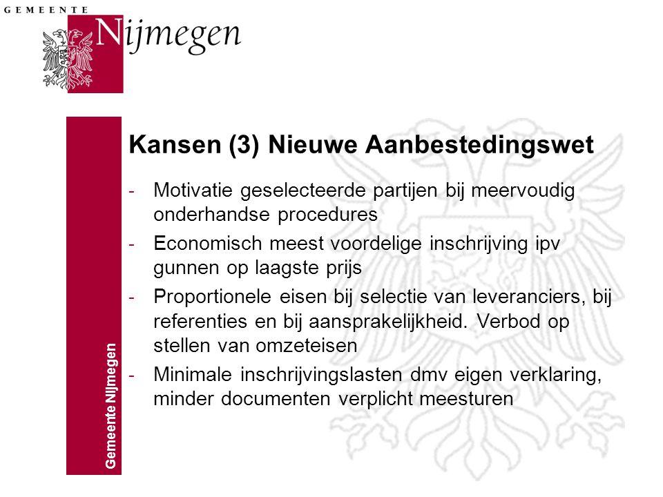 Kansen (3) Nieuwe Aanbestedingswet