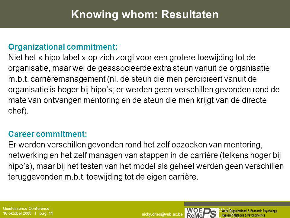 Knowing whom: Resultaten