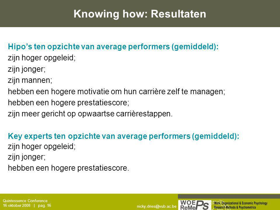Knowing how: Resultaten