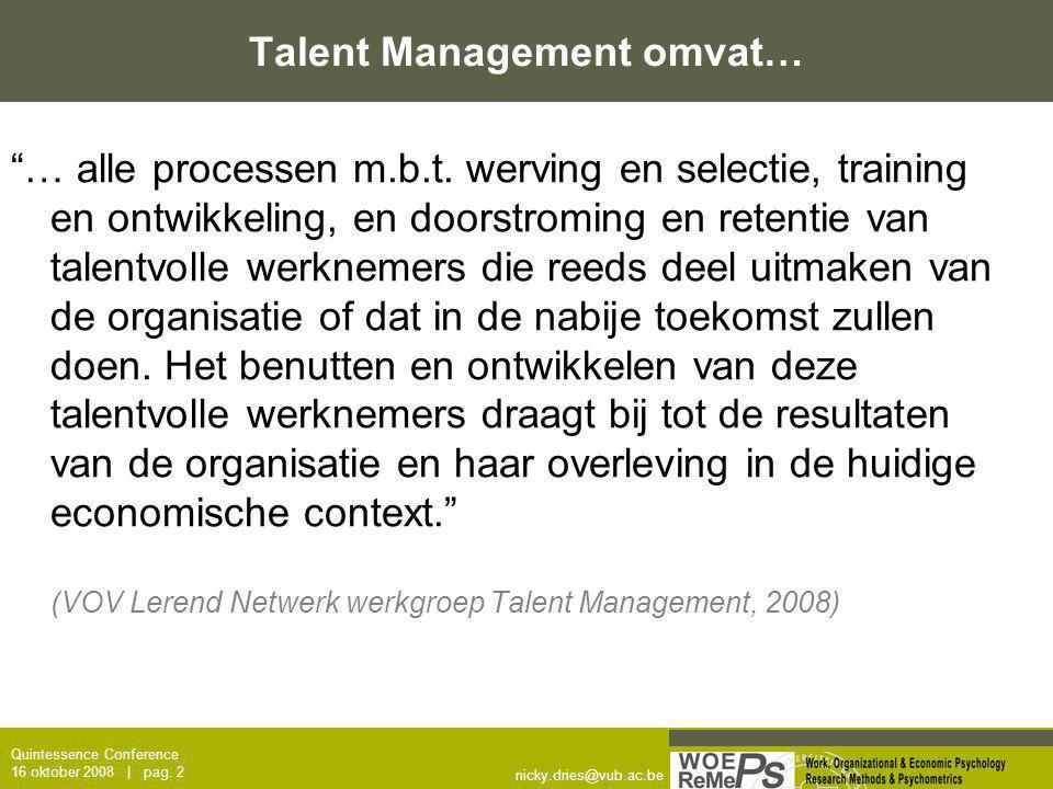 Talent Management omvat…