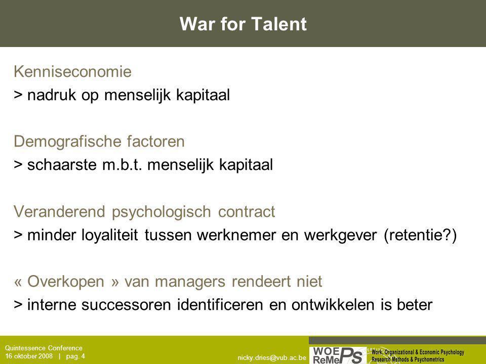 War for Talent Kenniseconomie > nadruk op menselijk kapitaal