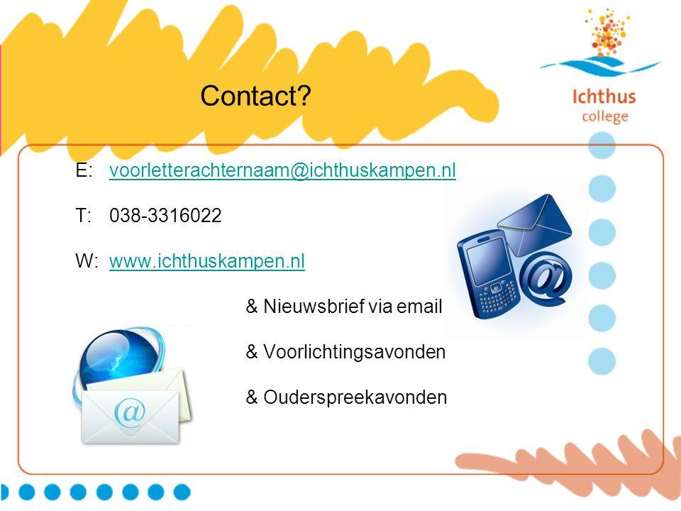 Contact E: voorletterachternaam@ichthuskampen.nl T: 038-3316022